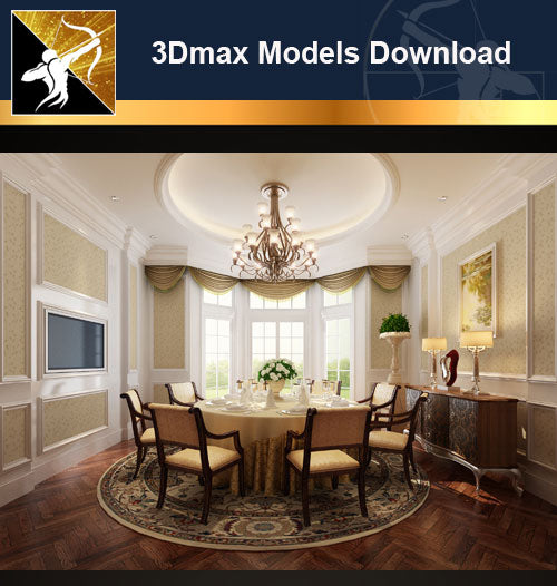 ★Download 3D Max Decoration Models -Dining Room V.7 - Architecture Autocad Blocks,CAD Details,CAD Drawings,3D Models,PSD,Vector,Sketchup Download