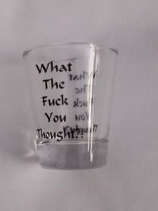 WTFYT shot glass