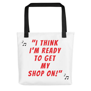"NewSense ""Get Yo' Shop On"" Tote/White"