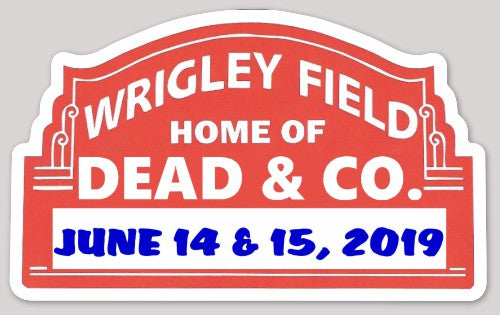 Grateful Dead - Dead & Co. 2019 Wrigley Field Sticker
