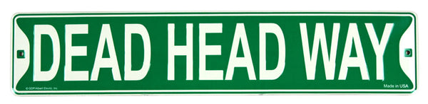 Grateful Dead - Deadhead Way Street Sign - Misc.
