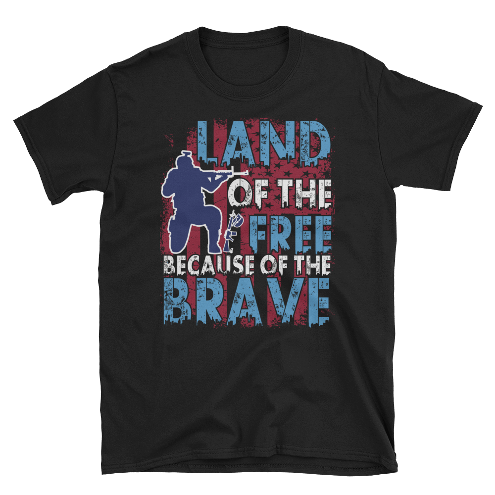 LAND OF THE FREE BECAUSE OF THE BRAVE - HILLTOP TEE SHIRTS