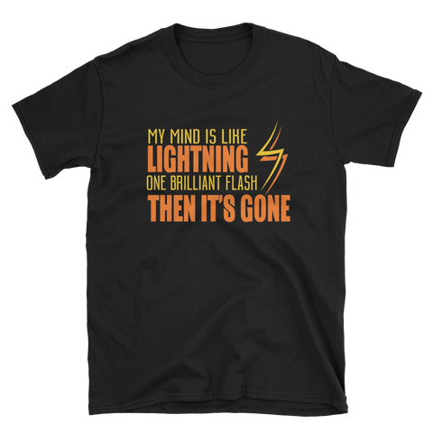 MY MIND IS LIKE LIGHTNING - HILLTOP TEE SHIRTS