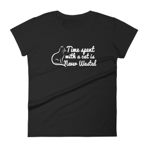 TIME SPENT WITH A CAT IS NEVER WASTED - HILLTOP TEE SHIRTS