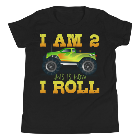 Youth Short Sleeve T-Shirt I AM 2 THIS IS HOW I ROLL - HILLTOP TEE SHIRTS