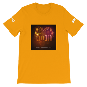 HAPPY MOTHER'S DAY - HILLTOP TEE SHIRTS
