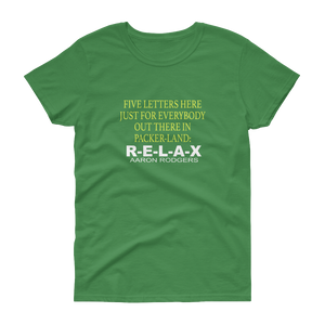 Women's short sleeve t-shirt-FIVE LETTERS HERE JUST FOR EVERYBODY OUT THERE IN PACKER-LAND: - HILLTOP TEE SHIRTS