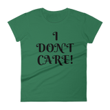 I DON'T CARE! - HILLTOP TEE SHIRTS