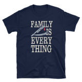 FAMILY IS EVERY THING - HILLTOP TEE SHIRTS