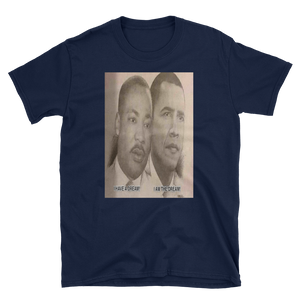 I HAVE A DREAM! I AM THE DREAM! - HILLTOP TEE SHIRTS
