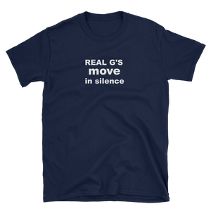 REAL G's MOVE IN SILENCE - HILLTOP TEE SHIRTS