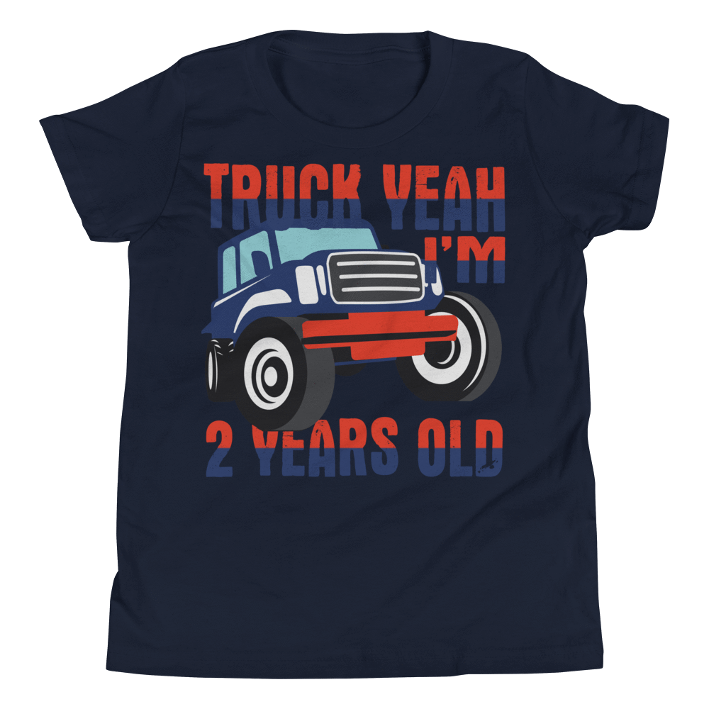 Youth Short Sleeve T-Shirt TRUCK YEAH I'M 2 YEARS OLD - HILLTOP TEE SHIRTS