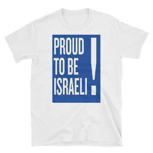 PROUD TO BE ISRAEL! - HILLTOP TEE SHIRTS