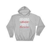 ARGUING WITH A FOOL PROVES THERE ARE TWO - HILLTOP TEE SHIRTS