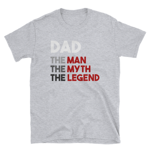 DAD THE MAN THE MYTH THE LEGEND - HILLTOP TEE SHIRTS