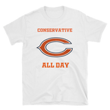 CONSERVATIVE  CHICAGO ALL DAY - HILLTOP TEE SHIRTS