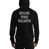 Hooded Sweatshirt JUSTICE STARTS... WITH LIVING IN PEACE WE ALL MATTER - HILLTOP TEE SHIRTS