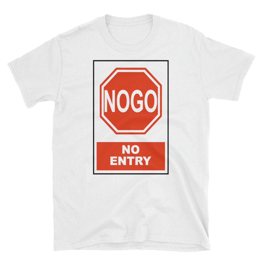 NOGO NO ENTRY - HILLTOP TEE SHIRTS