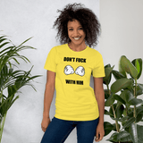 DON'T F*** WITH HIM - HILLTOP TEE SHIRTS