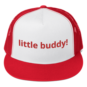 Trucker Cap little buddy!
