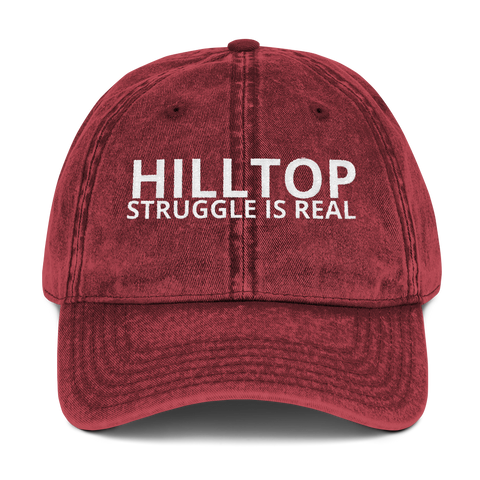 Vintage Cotton Twill Cap HILLTOP struggle is real - HILLTOP TEE SHIRTS