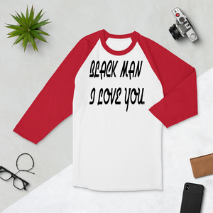3/4 sleeve raglan shirt BLACK MAN I LOVE YOU #000 - HILLTOP TEE SHIRTS