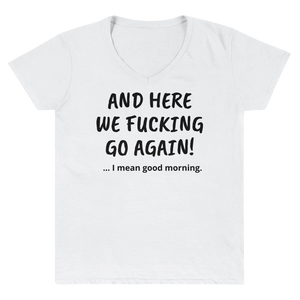 And here we f****** go again! - HILLTOP TEE SHIRTS