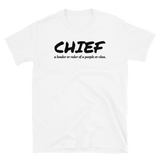 CHIEF a leader or ruler of a people or clan