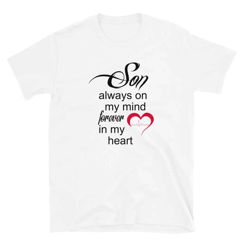 SON ALWAYS ON MY MIND FOREVER IN MY HEART #00 - HILLTOP TEE SHIRTS
