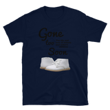 GONE TOO SOON THE LIFE AND LOSS OF INFANTS AND UNBORN CHILDREN #77 - HILLTOP TEE SHIRTS