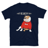 JUST ME AND MY DOG - HILLTOP TEE SHIRTS