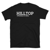 HILLTOP struggle is real - HILLTOP TEE SHIRTS
