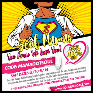 Mama Got Soul! Save 30% Off this Mother's Day Weekend!