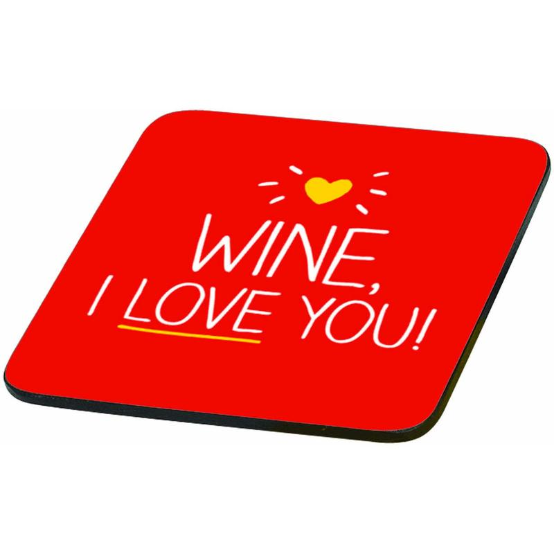 Coaster | Wine I Love You!