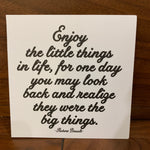 330 - Enjoy the little things in life (197163745291)
