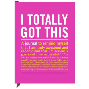 I Totally Got This Journal