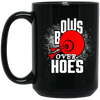 """Bows over Hoes"" 15 oz. Black Mug"