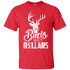 """Bucks Not Dollars"" Ultra Cotton T-Shirt"