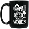 """Camping without Beer"" 15 oz. Black Mug"