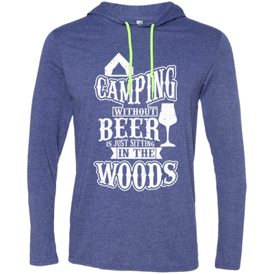 """Camping without Beer"" LS T-Shirt Hoodie"