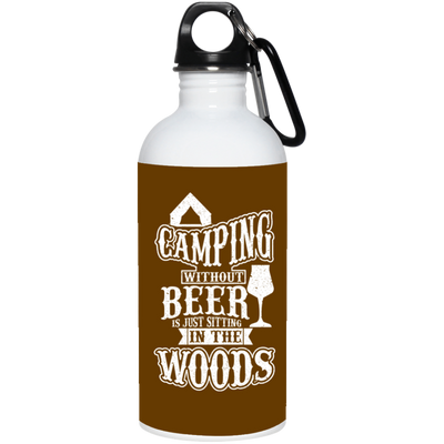 """Camping without Beer"" Stainles Water Bottle"