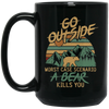 """Go Outside"" 15 oz. Black Mug"