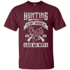 """Hunting isn't Wrong"" Ultra Cotton T-Shirt"