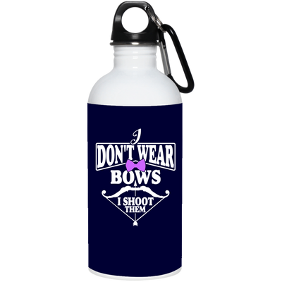 """I Don't Ware Bows"" Stainless Water Bottle"