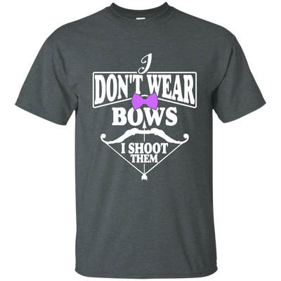 """I Don't Ware Bows"" Ultra Cotton T-Shirt"