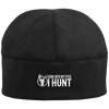 """I Hunt"" Fleece Beanie"
