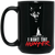 """I Hunt the Hunter"" 15 oz. Black Mug"