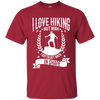 """I Love Hikings"" Ultra Cotton T-Shirt"