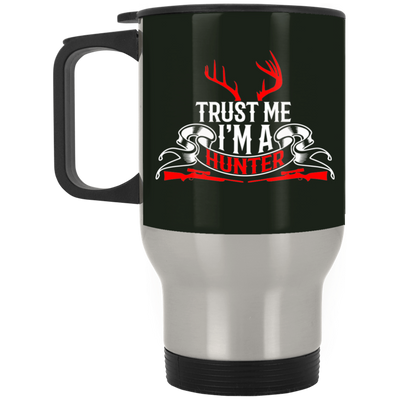 """I'm a Hunter"" Stainless Travel Mug"