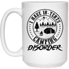 """In-Tents Camping Disorder"" 15 oz. White Mug"